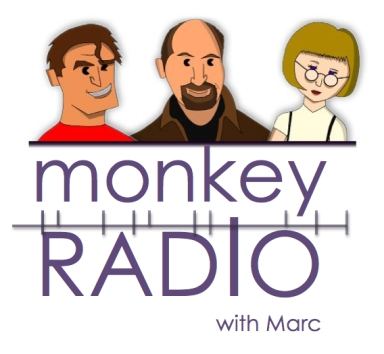 "The ""Monkey Radio with Marc"" Podcast"